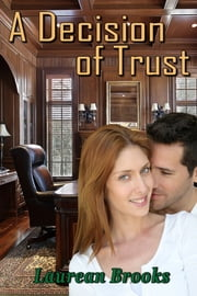 A Decision of Trust ebook by Laurean Brooks