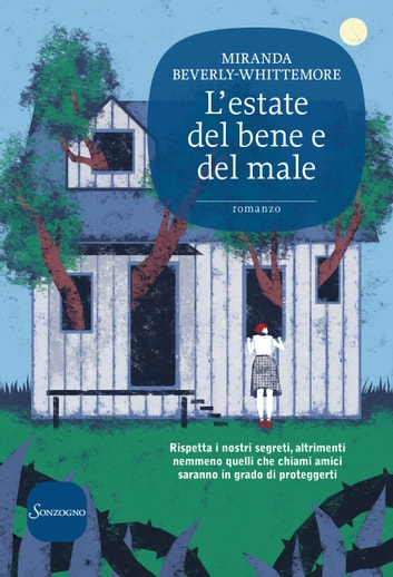 L'estate del bene e del male ebook by Miranda Beverly-Whittemore