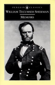 Memoirs ebook by William Tecumseh Sherman,Michael Fellman