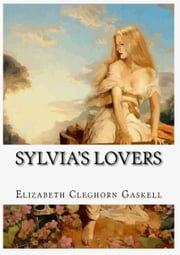 Sylvia's Lovers ebook by Elizabeth Cleghorn Gaskell