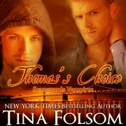 Thomas's Choice livre audio by Tina Folsom