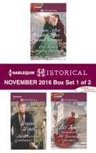 Harlequin Historical November 2016 - Box Set 1 of 2 - An Anthology ebook by Virginia Heath, Liz Tyner, Louise Allen,...