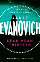 Lean Mean Thirteen - A fast-paced crime novel full of wit, adventure and mystery ebook by