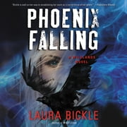 Phoenix Falling - A Wildlands Novel audiobook by Laura Bickle