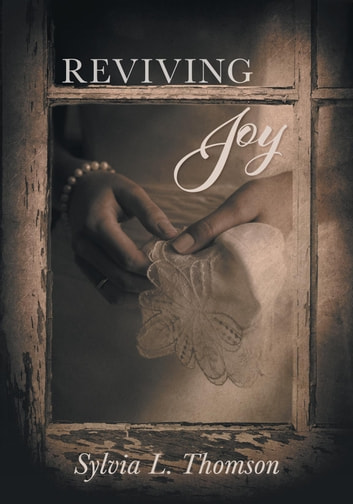 Reviving Joy ebook by Sylvia L. Thomson