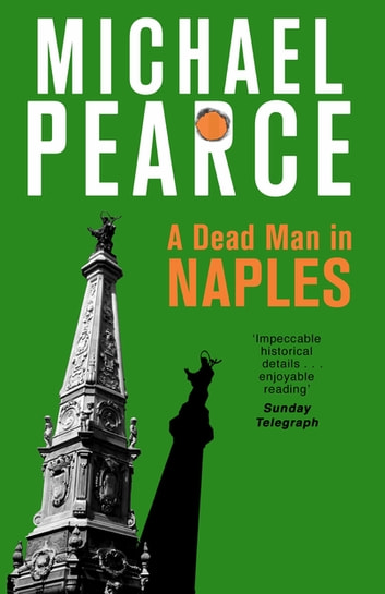 A Dead Man in Naples eBook by Michael Pearce