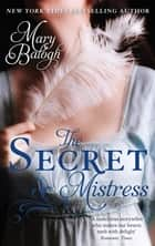 The Secret Mistress - Mistress Couplet: Prequel ebook by Mary Balogh