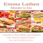 Murder to Go audiobook by Emma Lathen