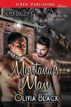 Montana's Man ebook by Olivia Black