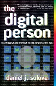 The Digital Person - Technology and Privacy in the Information Age ebook by Daniel J Solove