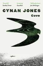 Cove ebook by Cynan Jones