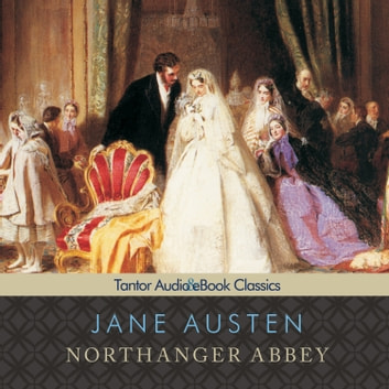 Northanger Abbey audiobook by Jane Austen