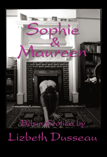 Sophie & Maureen ebook by Lizbeth Dusseau