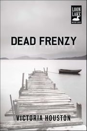 Dead Frenzy ebook by Victoria Houston