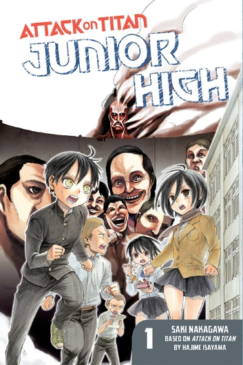 Attack on Titan: Junior High - Volume 1 ebook by Hajime Isayama