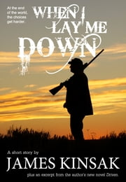 When I Lay Me Down ebook by James Kinsak