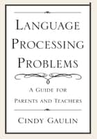 Language Processing Problems ebook by Cindy Gaulin