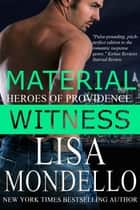 Material Witness ebook by Lisa Mondello, L A Mondello