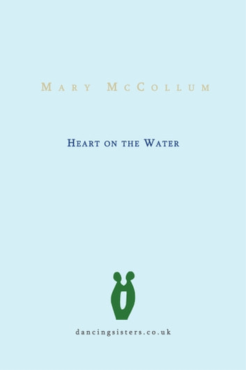 Heart on the Water ebook by Mary McCollum
