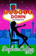Double Down ebook by Stephanie Caffrey