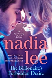 The Billionaire's Forbidden Desire (The Pryce Family Book 5) ebook by Nadia Lee
