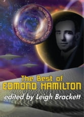 The Best of Edmond Hamilton ebook by Edmond Hamilton