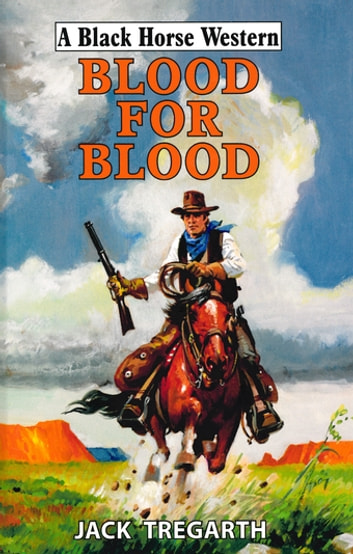Blood For Blood ebook by Jack Tregarth
