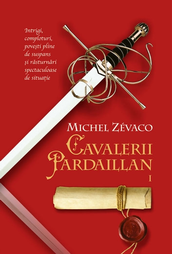 Cavalerii Pardaillan. Vol 1 ebook by Michel Zevaco