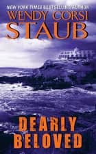 Dearly Beloved ebook by Wendy Staub