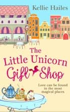 The Little Unicorn Gift Shop ebook by
