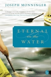 Eternal on the Water ebook by Joseph Monninger