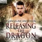 Releasing the Dragon - A Kindred Tales Novel audiobook by Evangeline Anderson