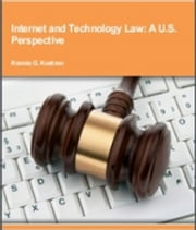 internet-and-technology-law-a-u-s-perspective ebook by Konnie G. Kustron