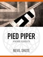 Pied Piper ebook by Nevil Shute