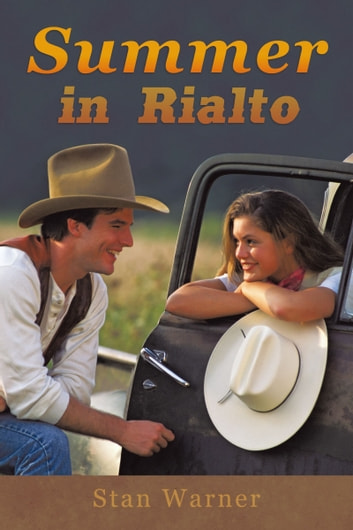 Summer in Rialto ebook by Stan Warner