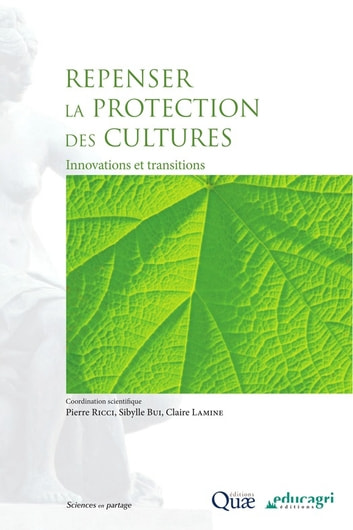 Repenser la protection des cultures - Innovations et transitions ebook by Claire Lamine,Pierre Ricci,Sibylle Bui