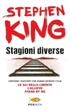 Stagioni diverse ebook by Stephen King, Paola Formenti, Bruno Amato,...