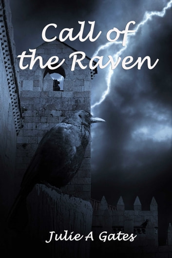 Call of the Raven ebook by Julie A Gates