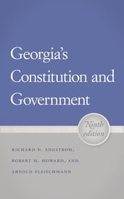 Georgia's Constitution and Government ebook by Richard Engstrom,Arnold Fleischmann,Robert M. Howard