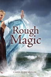 Rough Magic ebook by Caryl Cude Mullin