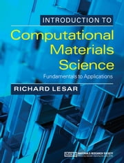 Introduction to Computational Materials Science - Fundamentals to Applications ebook by Richard LeSar
