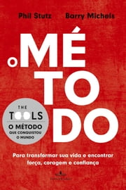 O método ebook by Phil Stutz,Barry Michels