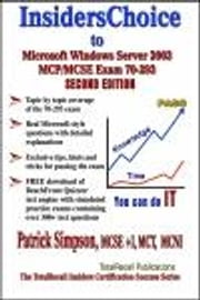 InsidersChoice to MCP/MCSE Exam 70-293 Windows Server 2003 Certification: Planning and Maintaining a Microsoft Windows Server 2003 Network Infrastruct ebook by Simpson, Patrick