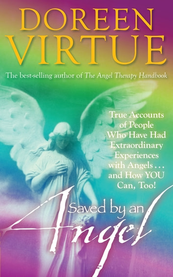 Saved by an Angel ebook by Doreen Virtue