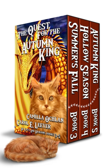 The Quest For The Autumn King - Summer's Fall, Hollow Season, Autumn King ebook by Carol E. Leever,Camilla Ochlan