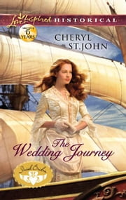 The Wedding Journey ebook by Cheryl St.John