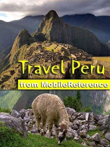 Travel Peru (Mobi Travel) ebook by MobileReference