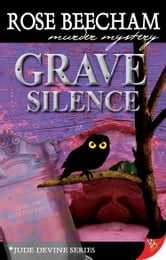 Grave Silence ebook by Rose Beecham