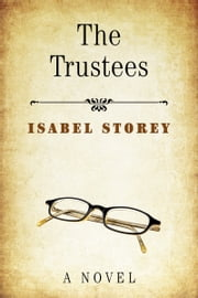 The Trustees ebook by Isabel Storey
