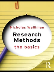 Research Methods: The Basics ebook by Nicholas Walliman